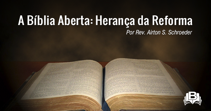 A Biblia Aberta Heranca Da Reforma Servos De Deus Com